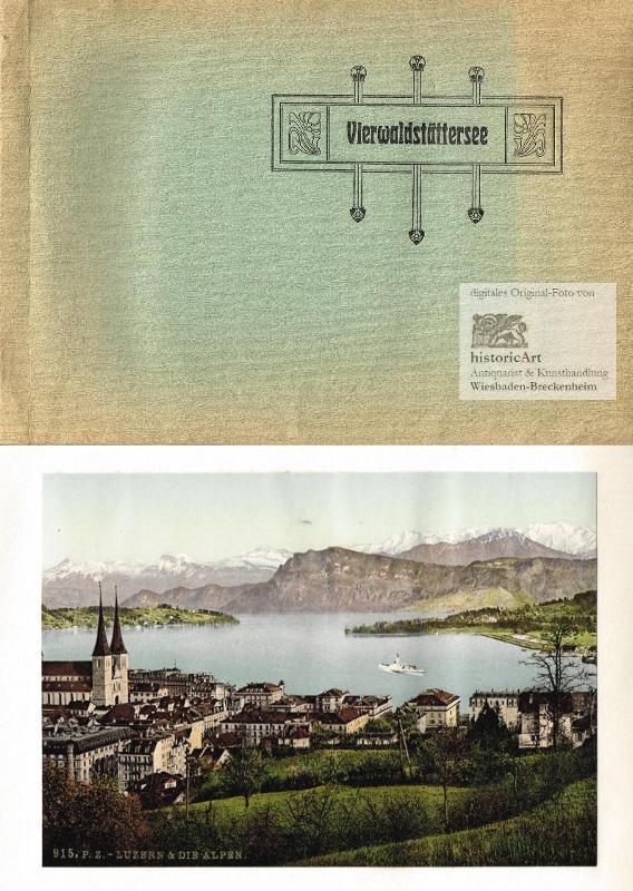 Vierwaldstättersee. Jugendstil-Album mit 24 Original-Photochrom-Ansichten um 1890: Anonymus (Photoglob Zürich