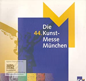 Die 44. Kunst-Messe München. 23. Oktober bis: Tiemann, Gabriele (Lekt.)