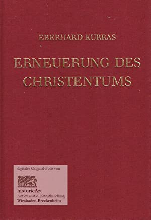 Erneuerung des Christentums. Erkenntnis und Leben: Kurras, Eberhard