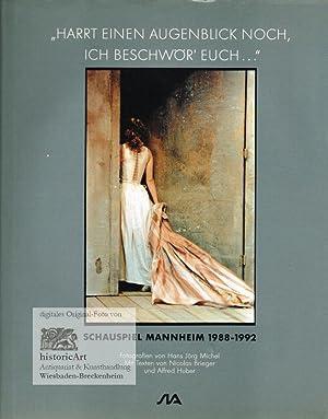 """Schauspiel Mannheim 1988-1992. """"Harrt einen Augenblick noch,: Brieger, Nicolas (Text);"""