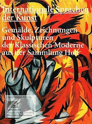 Internationale Sprachen der Kunst. Gemälde, Zeichnungen und: G. Ulrich Großmann