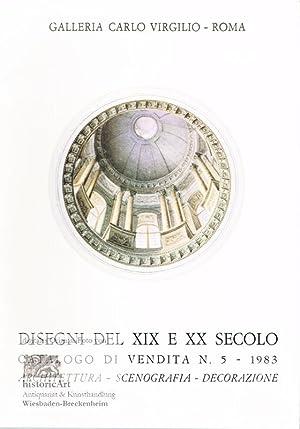 Designi del XIX e XX Secolo. Catalogo: Galleria Carlo Virgilio