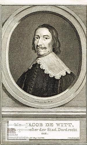 Mr. Jacob de Witt, Burgermeester der Stad: Jacob de Witt