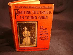 FIGHTING THE TRAFFIC IN YOUNG GIRLS: Ernest A. Bell