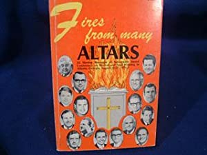 FIRES FROM MANY ALTARS: Dr. John R. Rice