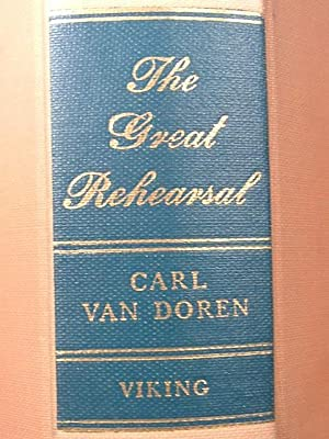 THE GREAT REHEARSAL: Carl Van Doren