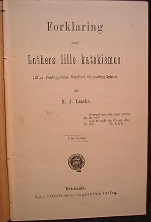 FORKLARING OVER LUTHERS LILLE KATEKESMUS: Af N.J. Laache