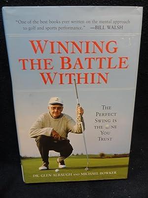 Winning The Battle Within: Dr. Glen Albaugh