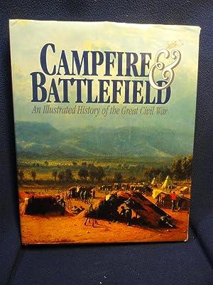 Campfire & Battlefield : An Illustrated History: Rossiter Johnson