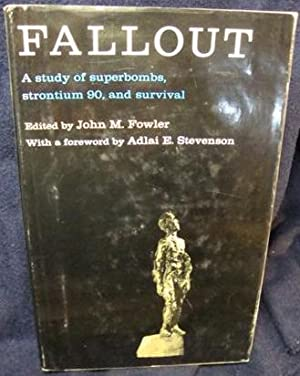 Fallout: John M. Fowler
