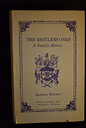 The Restless Ones : A Family History: Beatrice Morosco