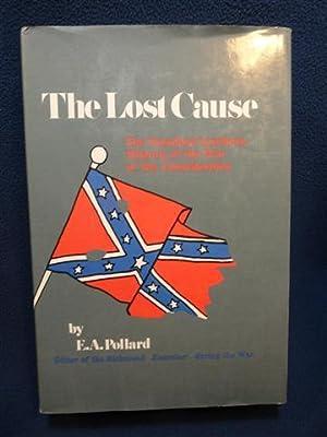 The Lost Cause: E.A. Pollard
