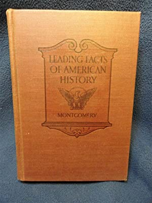 The Leading Facts Of American History: D.H. Montgomery