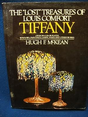 The Lost Treasures of Louis Comfort Tiffany: Hugh F. McKean