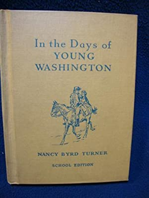 In the Days of Young Washington: Nancy Byrd Turner