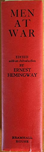 Men At War: The Best War Stories of All Time: Hemingway, Ernest, ed.