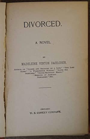 Divorced: Madeleine Vinton Dahlgren