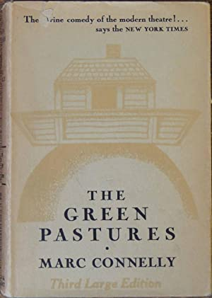 the Green Pastures: Marc Connelly