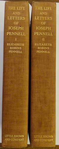 The Life and Letters of Joseph Pennell (2Volumes): Elizabeth R Pennell
