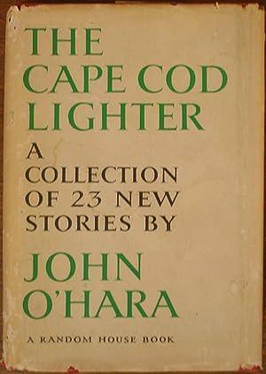The Cape Cod Lighter: John O'Hara
