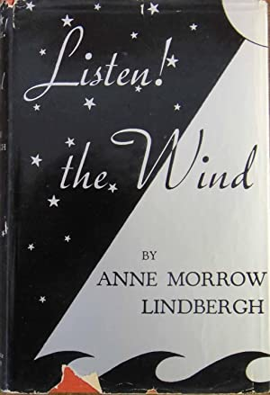 Listen! the Wind: Anne Morrow Lindbergh
