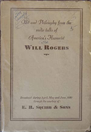 Wit and Philosophy from the Radio Talks of America's Humorist: Will Rogers