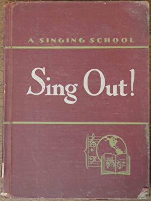 A Singing School, Book 7: Sing Out!: Dykema; Pitcher; Stevens;