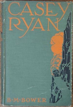 Casey Ryan: Bower, B. M.