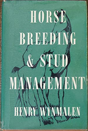 Horse Breeding and Stud Management: Wynmalen, Henry