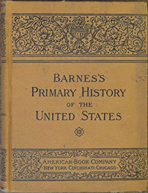 A Primary History of the United States: Donnelly, T. F.