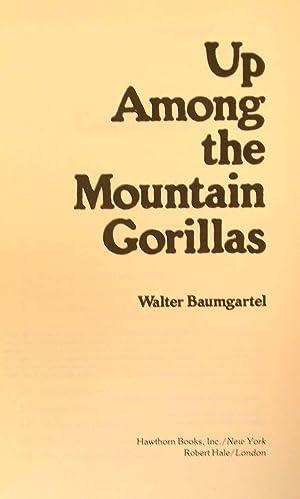 Up Among the Mountain Gorillas: Baumgartel, Walter