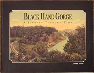Black Hand Gorge: A Journey Through Time: Keirns, Aaron J.
