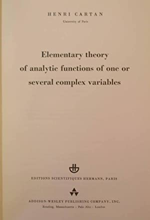 Elementary Theory of Analytic Functions of One or Several Complex Variables: Cartan, Henri