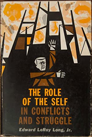 The Role of the Self in Conflicts: Long, Edward LeRoy