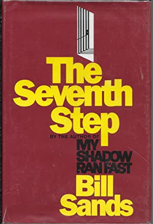 The Seventh Step: Sands, Bill