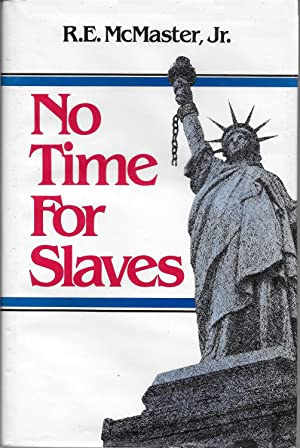 No Time for Slaves