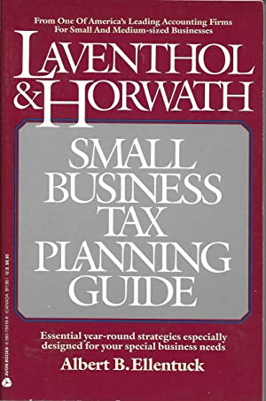 Laventhol & Horwath Small Business Tax Planning Guide