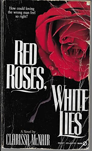 Red Roses, White Lies