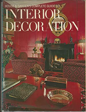 House and Garden's Complete Guide to Interior: House and Garden,