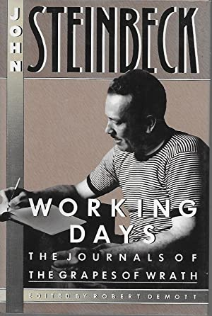 Working Days: The Journals of the Grapes: Steinbeck, John and