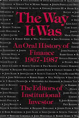 The Way It Was: An Oral History of Finance 1967-1987