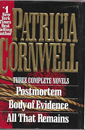 Three Complete Novels: Postmortem / Body of: Cornwell, Patricia