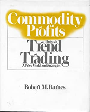 Commodity Profits Through Trend Trading