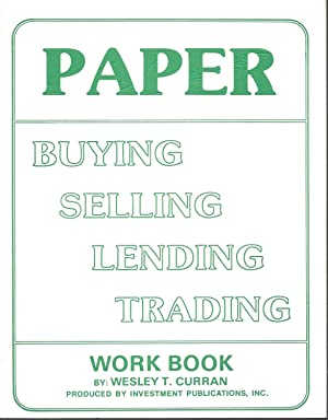 Paper: Buying, Selling, Lending, Trading Work Book