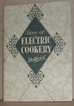 Story of Electric Cookery: Hotpoint