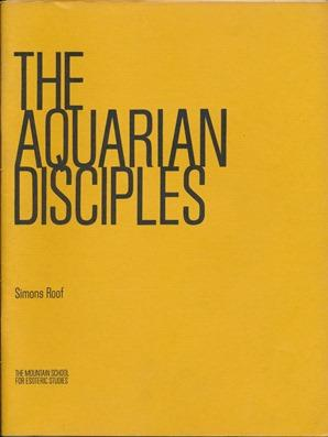 The Aquarian Disciples.