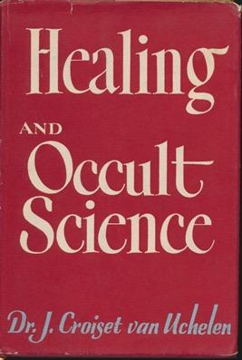 Healing and Occult Science.