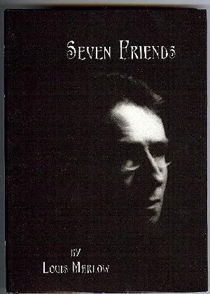 Seven Friends.: MARLOW, Louis, Introduction