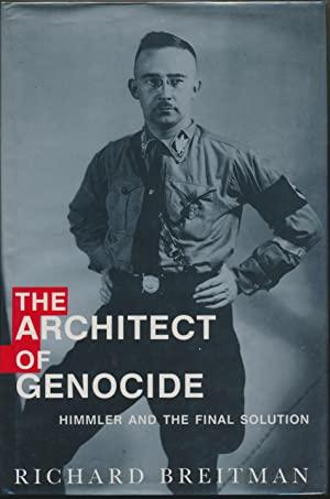 The Architect of Genocide: Himmler and the Final Solution.: BREITMAN, Richard.