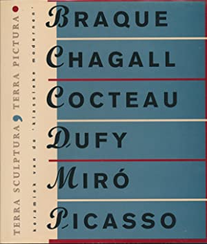terra sculptura terra pictura ceramics from the classic modernnists georges braque marc chagall jean cocteau raoul dufy joan miro pablo pic